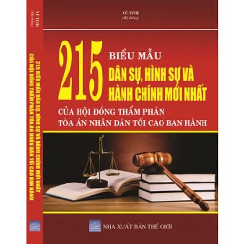 215 Biểu mẫu dân sự hình sự và hành chính mới nhất của hội đồng thẩm phán tòa án nhân dân tối cao ban hành