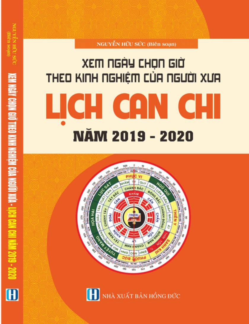 Xem ngày giờ theo kinh nghiệm của người xưa -Lịch Can Chi  năm 2019 - 20120