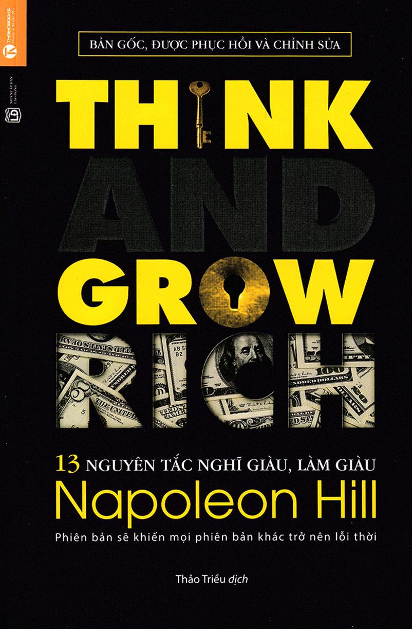 13 Nguyên Tắc Nghĩ Giàu Làm Giàu - Think And Grow Rich