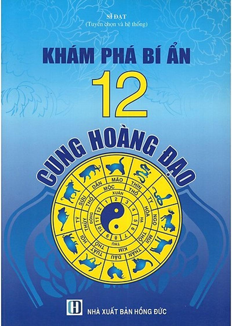 Khám Phá Bí Ẩn 12 Cung Hoàng Đạo