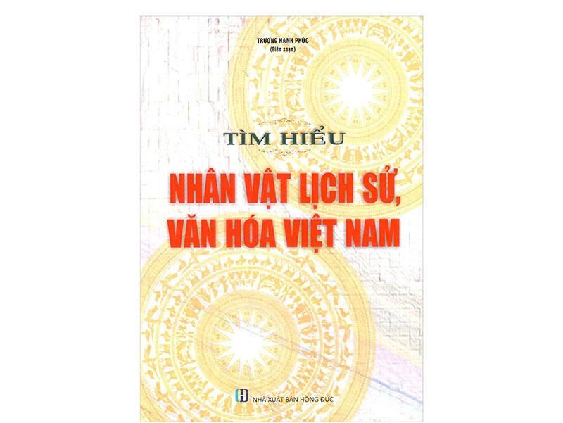 Tìm Hiểu Nhân Vật Lịch Sử, Văn Hóa Việt Nam