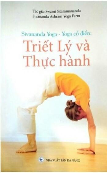 Sivananda yoga - yoga cổ điển - triết lý và thực hành
