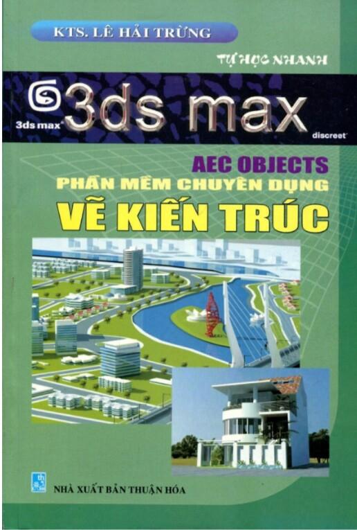 3dmax aec objects phần mềm chuyên dụng vẽ kiến trúc