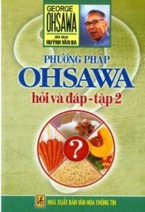 Phương pháp osawa hỏi và đáp, tập 2