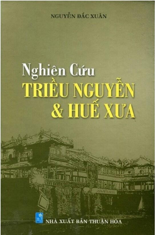 Nghiên cứu Huế và triều Nguyễn xưa