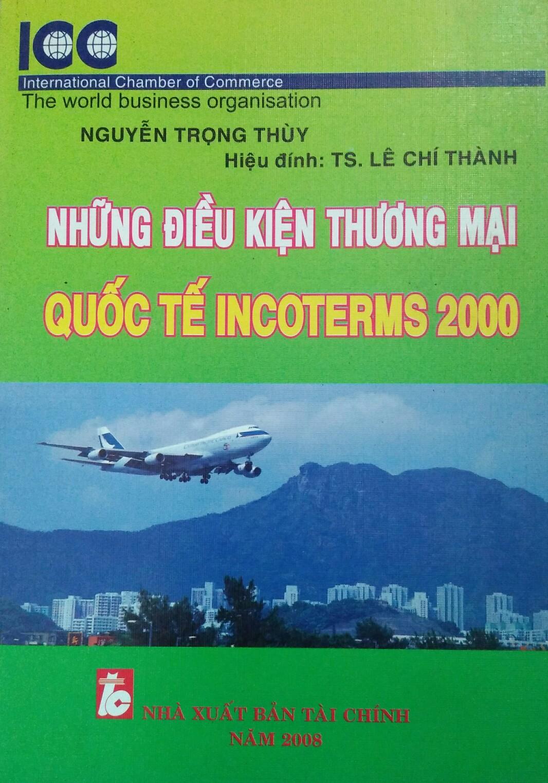 Những điều kiện thương mại quốc tế incoterm 2000