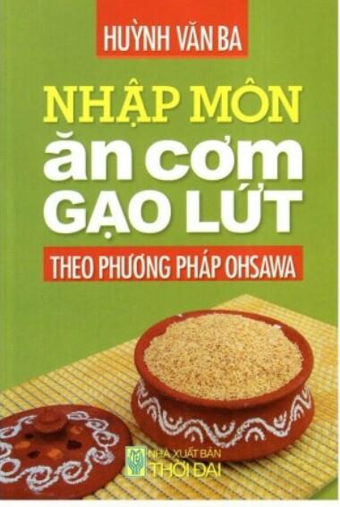 Nhập môn ăn cơm gạo lứt theo phương pháp ohsawa