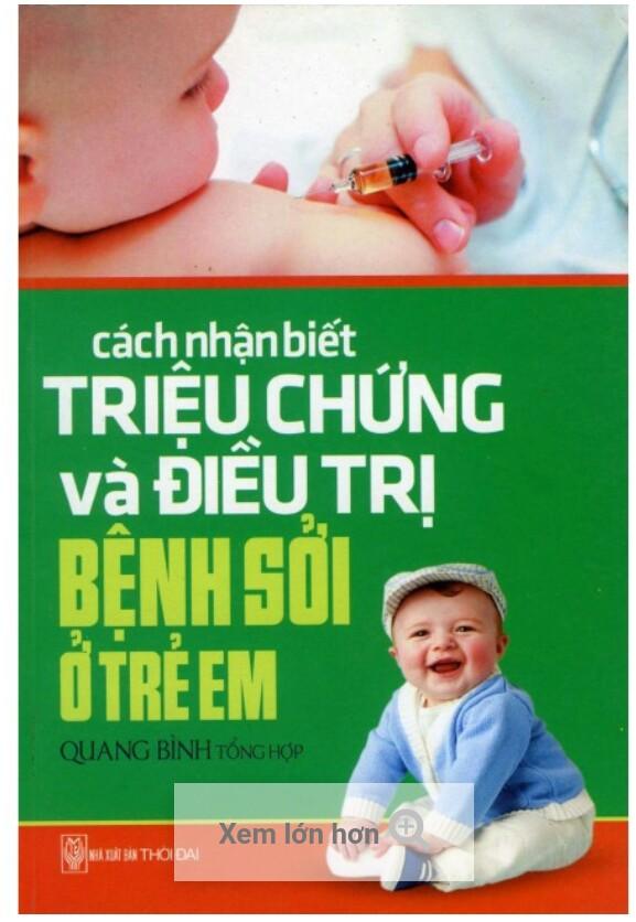 Cách nhận biết và điều trị bệnh sởi ở trẻ em