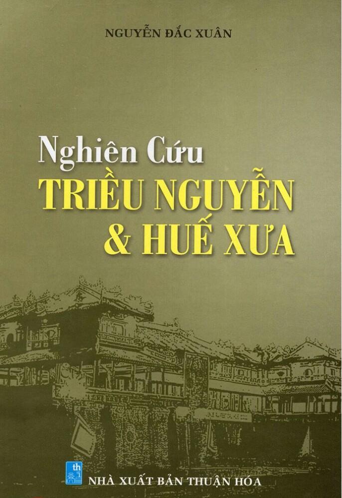 Nghiên cứu Triều Nguyễn và Huế xưa